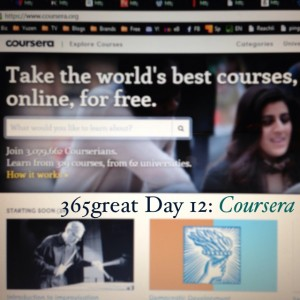 365great challenge day 12: coursera