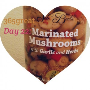 365great challenge day 22: marinated mushrooms