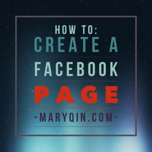 pinnable quote image for how to create a facebook page blog post on maryqin.com