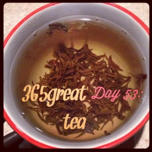 365great challenge day 53: tea