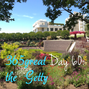 365great challenge day 60: the getty