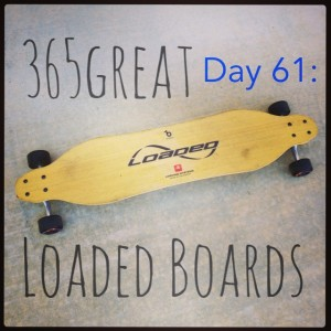 365great challenge day 61: loaded boards