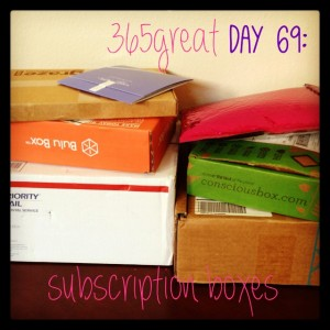 365great challenge day 69: subscription boxes