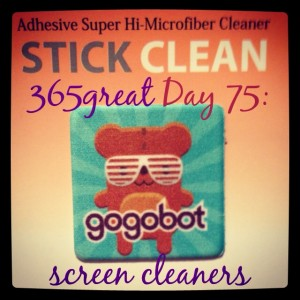 365great challenge day 75: screen cleaners