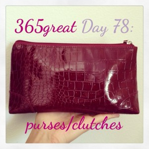 365great challenge day 78: purses/clutches