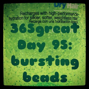 365great challenge day 95: bursting beads