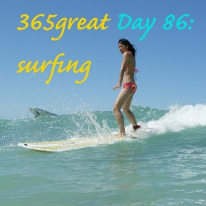365great challenge day 86: surfing