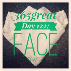 365great challenge day 122: face towels