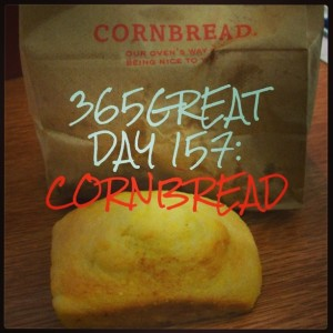 365great challenge day 157: cornbread