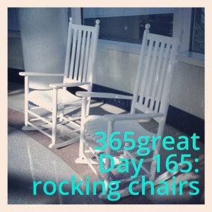 365great challenge day 165: rocking chairs