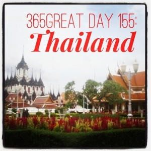 365great challenge day 155: thailand