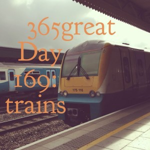 365great challenge day 169: trains