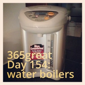 365great challenge day 154: water boilers