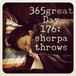 365great challenge day 176: sherpa throws