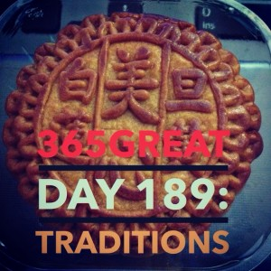 365great challenge day 189: traditions
