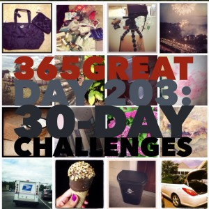 365great challenge day 203: 30-day challenges