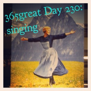 365great challenge day 230: singing