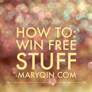 how to: win free stuff -maryqin.com