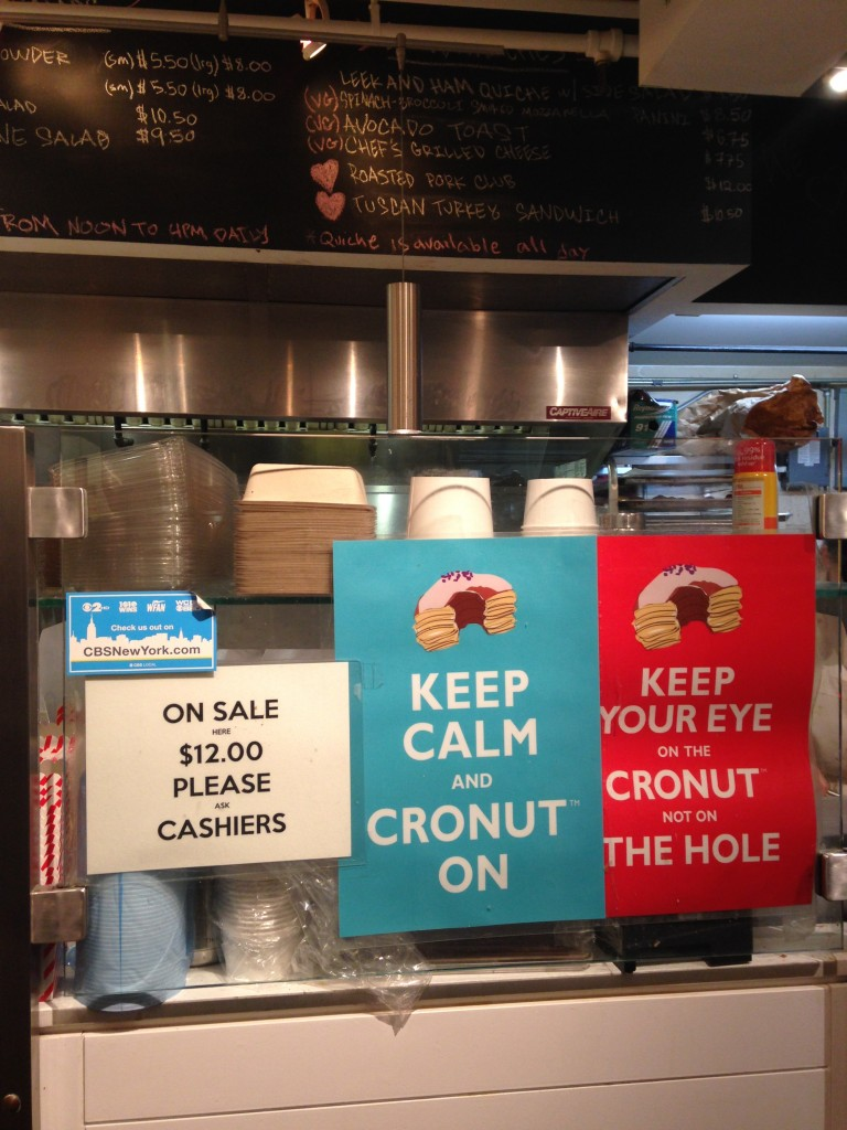 keep calm and cronut on and keep your eye on the cronut not on the hole signs at dominique ansel bakery in new york city