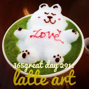 365great challenge day 291: latte art
