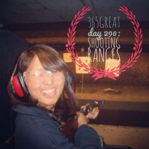 365great challenge day 290: shooting ranges