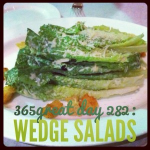 365great challenge day 282: wedge salads