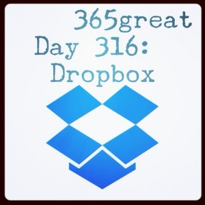 365great day 316: dropbox