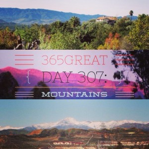 365great challenge day 307: mountains