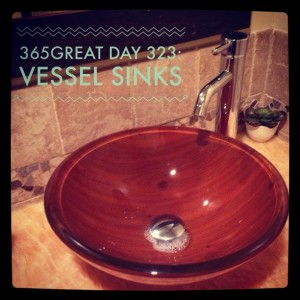 365great day 323: vessel sinks