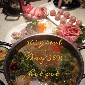 365great day 359: hot pot