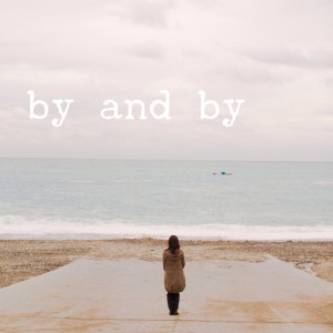 cover image for by and by poem by mary qin